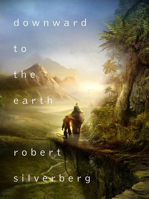 cover image of Downward to the Earth
