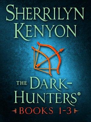 cover image of Dark-Hunter Series, Books 1-3