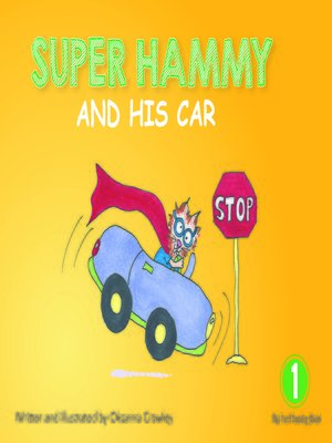 super hammy s car by oksanna crawley overdrive rakuten overdrive