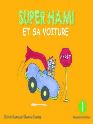 cover image of Super Hami et sa voiture
