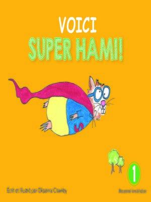 cover image of Voici Super Hami!