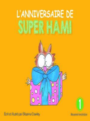 cover image of L'anniversaire de Super Hami