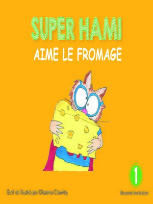 cover image of Super Hami aime le fromage