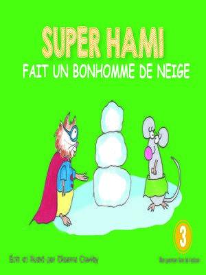 cover image of Super Hami fait un bonhomme de neige