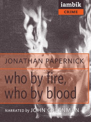 cover image of Who by Fire, Who by Blood