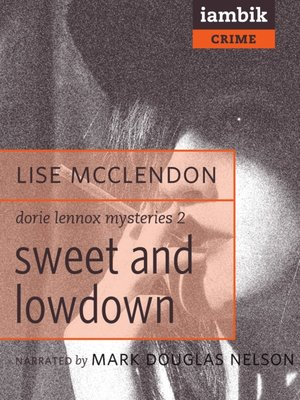 cover image of Sweet and Lowdown