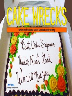 cover image of Cake Wrecks