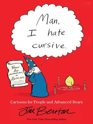 cover image of Man, I Hate Cursive