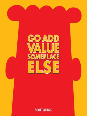 cover image of Go Add Value Someplace Else