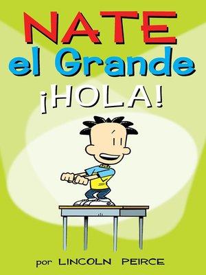 cover image of Nate el Grande: ¡Hola!