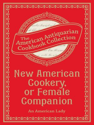 cover image of New American Cookery, or Female Companion