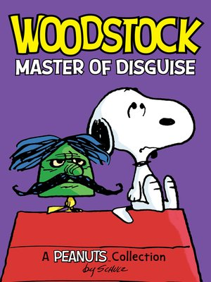 cover image of Woodstock: Master of Disguise