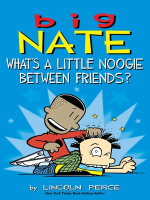 cover image of What's a Little Noogie Between Friends?