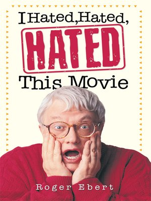 cover image of I Hated, Hated, Hated This Movie