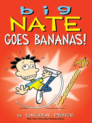 cover image of Big Nate Goes Bananas!