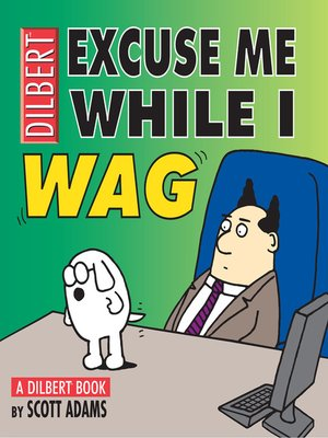 cover image of Excuse Me While I Wag