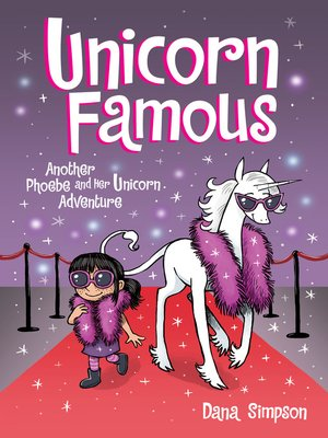 cover image of Unicorn Famous: Another Phoebe and Her Unicorn Adventure