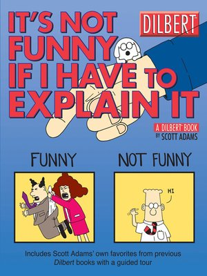 cover image of It's Not Funny If I Have to Explain It