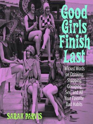 cover image of Good Girls Finish Last