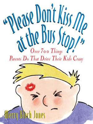 cover image of Please Don't Kiss Me at the Bus Stop