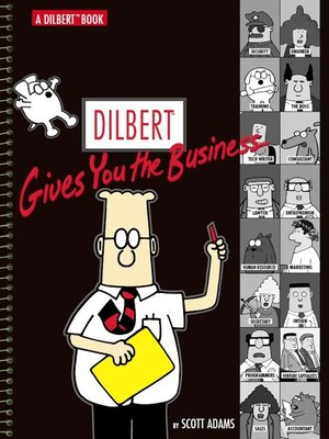 cover image of Dilbert Gives You the Business
