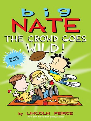 cover image of Big Nate: The Crowd Goes Wild!