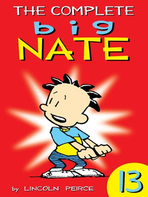 cover image of The Complete Big Nate, Volume 13