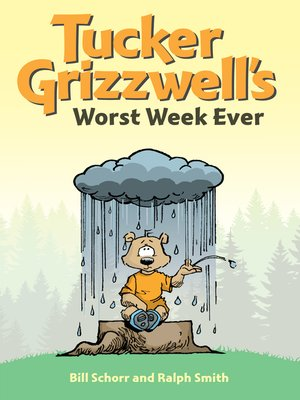 cover image of Tucker Grizzwell's Worst Week Ever
