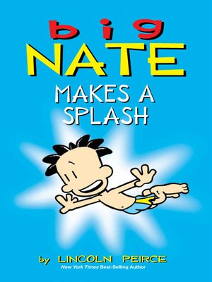 cover image of Big Nate Makes a Splash