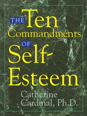 cover image of The Ten Commandments Of Self-Esteem