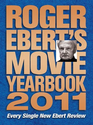 cover image of Roger Ebert's Movie Yearbook 2011