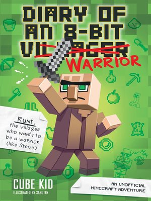 cover image of Diary of an 8-Bit Warrior (Book 1 8-Bit Warrior series)