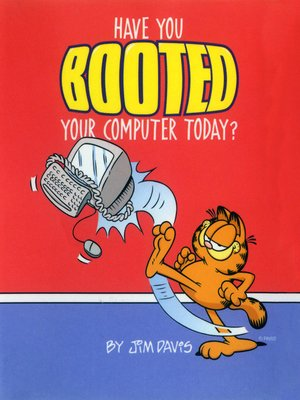 cover image of Have You Booted Your Computer Today?