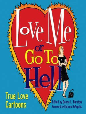 cover image of Love Me or Go to Hell