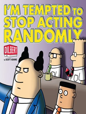 cover image of I'm Tempted to Stop Acting Randomly
