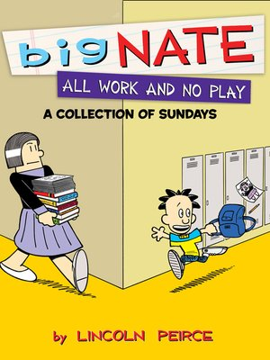 cover image of Big Nate All Work and No Play