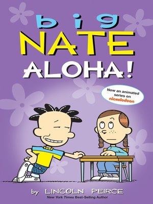 cover image of Aloha!: Big Nate Series, Book 25