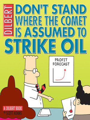 cover image of Don't Stand Where the Comet Is Assumed to Strike Oil