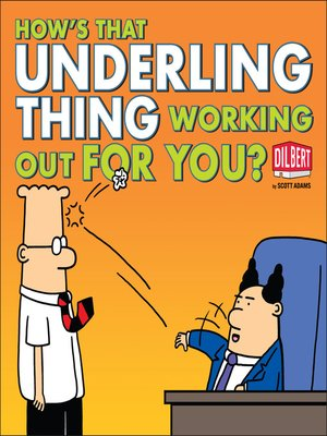 cover image of How's That Underling Thing Working Out for You?
