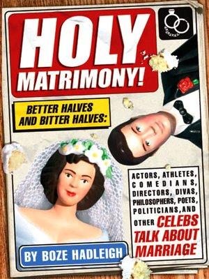 cover image of Holy Matrimony!