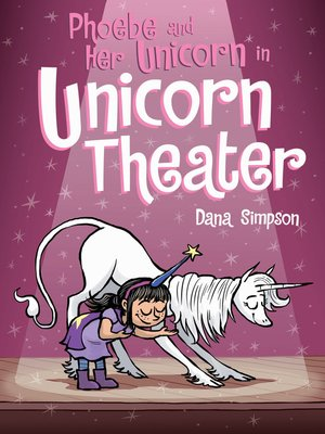 cover image of Phoebe and Her Unicorn in Unicorn Theater