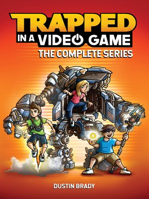 cover image of Trapped in a Video Game: The Complete Series