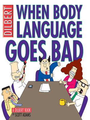 cover image of When Body Language Goes Bad