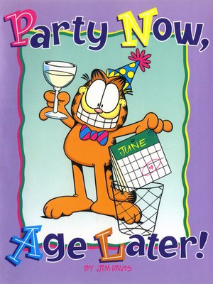 cover image of Party Now, Age Later!
