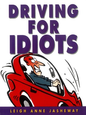 cover image of Driving for Idiots