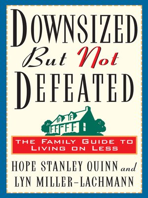 cover image of Downsized But Not Defeated