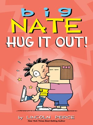 cover image of Big Nate: Hug It Out!