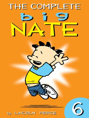 cover image of The Complete Big Nate, Volume 6