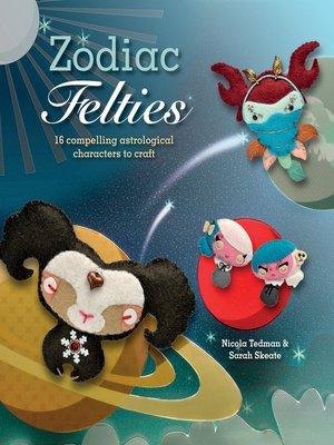 cover image of Zodiac Felties