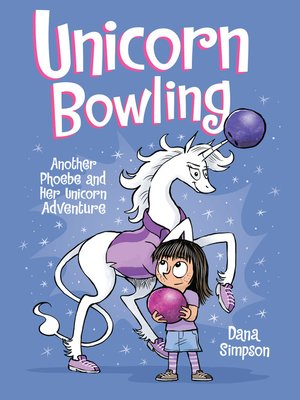 cover image of Unicorn Bowling (Phoebe and Her Unicorn Series Book 9)